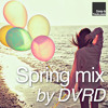 Spring Mix By DVRD / Waiting For Summer '14