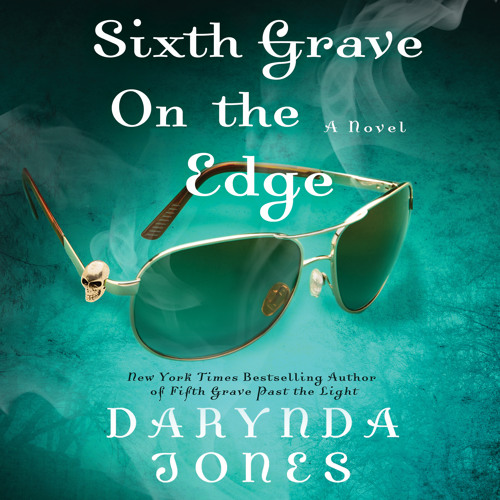 Sixth Grave on the Edge audiobook - Chapter 1