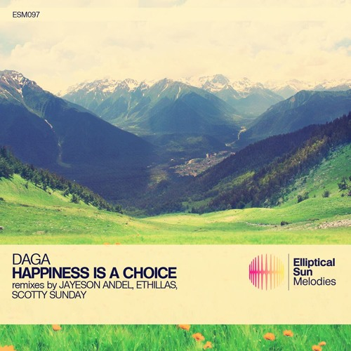 Daga - Happiness Is A Choice (Jayeson Andel Remix) [Elliptical Sun Melodies]
