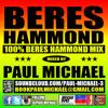 PAUL MICHAEL ☆ 100% BERES HAMMOND MIX