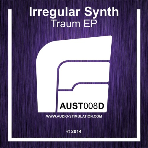 [AUST008D] Irregular Synth - Traum EP