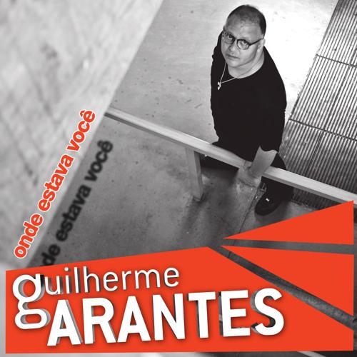 Onde estava você - Versão Acústica - Guilherme Arantes