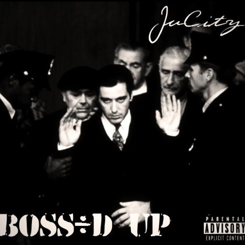Boss'd Up