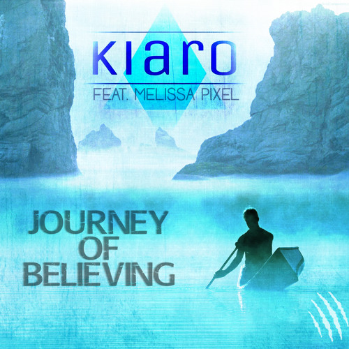 Journey Of Believing (feat. Melissa Pixel) [FREE DOWNLOAD]