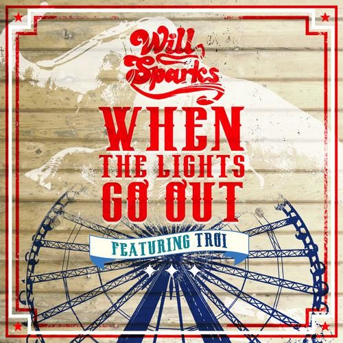 Will Sparks - When The Lights Go Out (Original Mix) [Thissongissick.com Premiere]