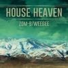 House Heaven 2 - Zom-Fu// FREE DOWNLOAD