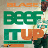 Beef It Up (Produced By Deshun Swayze)