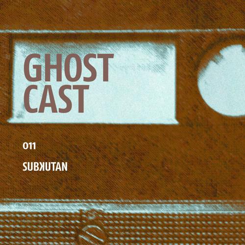 Ghostcast 011: Subʞutan