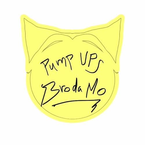 Broda Mo - Pump Ups