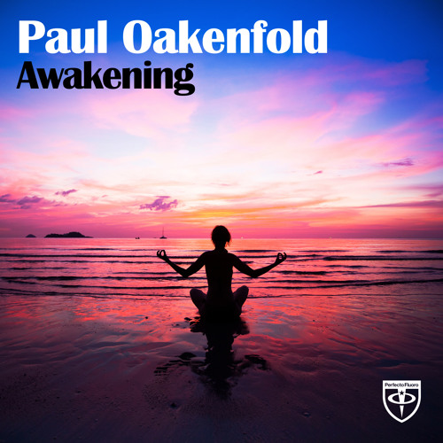 Paul Oakenfold - Awakening [Trance Mission album preview]