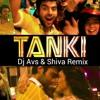 Tanki DJ AVS & DJ SHIVA Remix