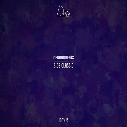 "NeguimBeats - Side Classic | ""6 Days Of Love"" ( Day 5 )"