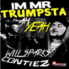 contiez vs will sparks - Trumpster vs AH YEAH *FREE DOWNLOAD*