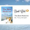 Book Club -- The Best Medicine By Tracy Brogan