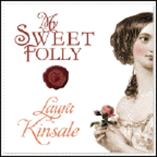 MY SWEET FOLLY By Laura Kinsale, Read By Nicholas Boulton