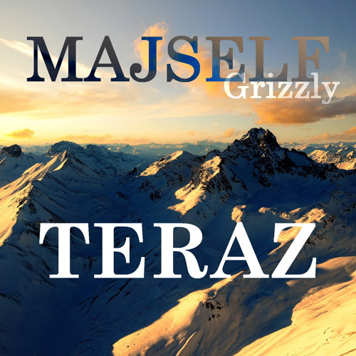 Majself - TERAZ (prod. by Grizzly)