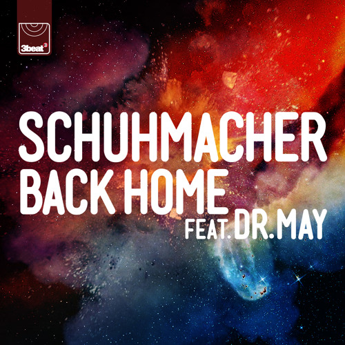 Schuhmacher ft. Dr May - Back Home (Radio Mix)
