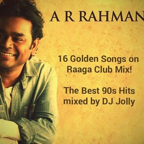 DJ Jolly's Club Mix-AR Rahman's 90s Hits by D J Jolly | D J Jolly