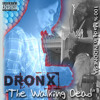 DRONX - THE WALKING DEAD (Official Release 171 Kbps)