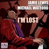 Jamie Lewis feat.Michael Watford - Im Lost (Monster Club Mix)