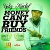 Vybz Kartel (Addi innocent) - Money Can't Buy Friends | Raw | May 2014