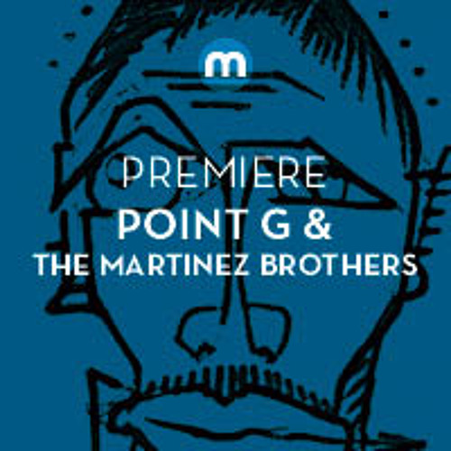 Premiere: Point G & The Martinez Brothers Feat. Filsonik 'What's The Point?'