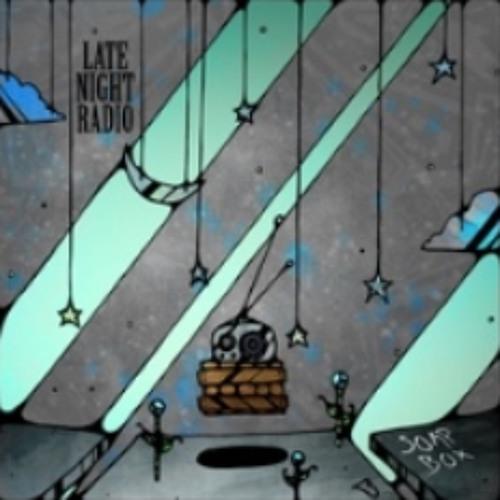 "Late Night Radio - ""For Always"""