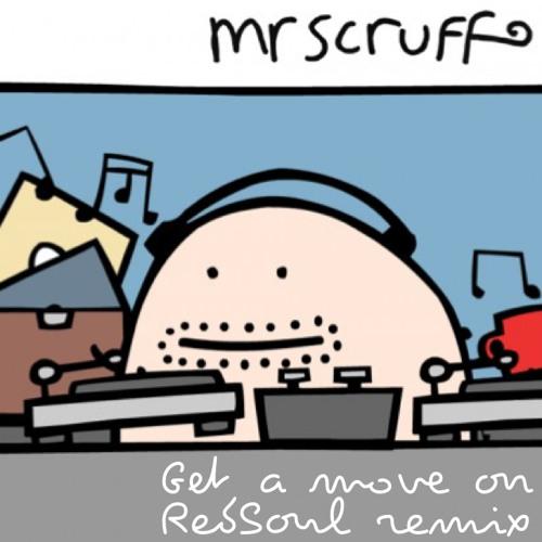 Mr Scruff - Get a move on (RedSoul Remix) ***FREE DOWNLOAD***