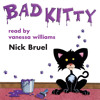 Nick Bruel's Bad Kitty audiobook excerpt read by Vanessa Williams