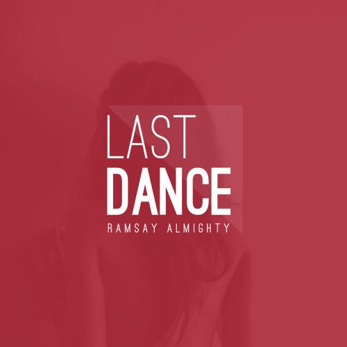 Ramsay Almighty x Boeboe - Last Dance