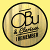 OBu & Clarisse - I Remember ***FREE DOWNLOAD***