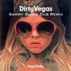 Days Go By - Dirty Vegas (Sammy Slade Dub Remix)