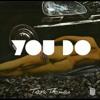 Tiara Thomas - You Do