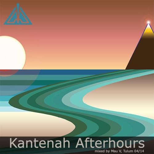 Kantenah Afterhours- Horizons Podcast Tulum  04/14