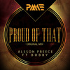 Alsson Preece Ft Bobby - Proud Of That (Preview)