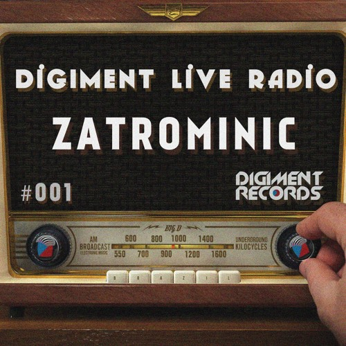 Digiment Live Radio #001 - ZatroMinic