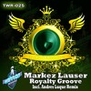Markez Lauser - Royalty Groove (Original Mix) [THE WARRIOR RECORDINGS]