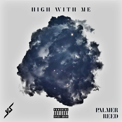 YS - High With Me Ft. Palmer Reed