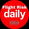 Flight Risk - Daily Freestyle