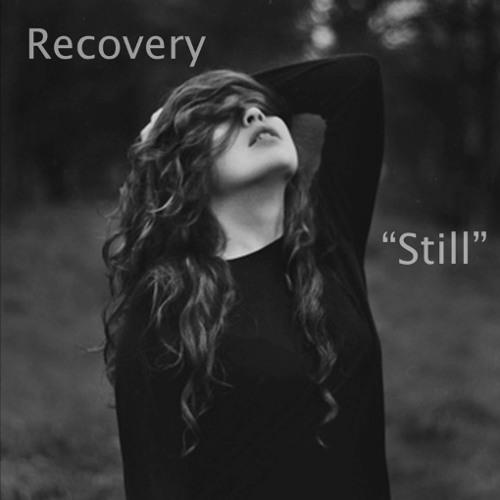 Recovery - Still (Original Mix) SAMPLE