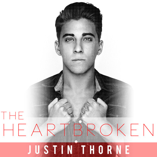 Justin Thorne - The Heartbroken
