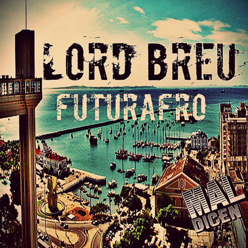 Lord Breu vs. Don Maths - Chapa Quente (Original mix)