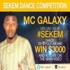 MC Galaxy - Sekem (Nigeria)