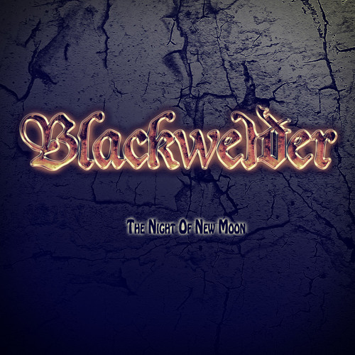Blackwelder - The Night Of New Moon