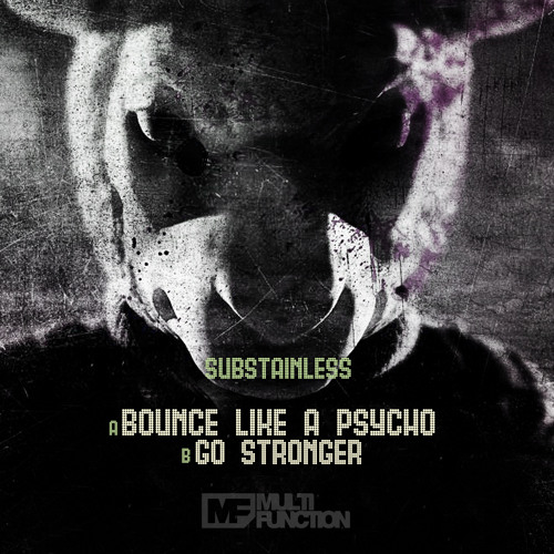 Substainless - Bounce Like A Psycho (OUT NOW)