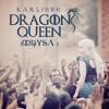 Dragon Queen (Mhysa )