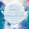 Long Rainy Days - EDM Lovers (May 2014)