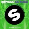 Quintino - Go Hard (Available May 16)