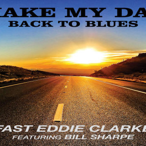 Fast Eddie Clarke - One Way (Featuring Bill Sharpe)