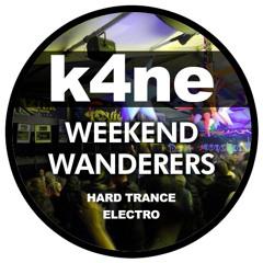 K4NE - Weekend Wanderers (Mix)